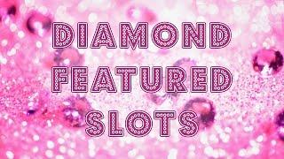 Diamond themed slots - max bet live plays & bonuses - Slot Machine Bonus