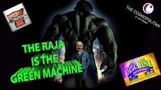 • The Raja Plays The Green Machine Deluxe Slot Machine & WINS! •