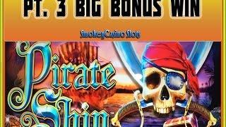 WMS ~ Pirate Ship Slot Machine Bonus Session Pt. 3