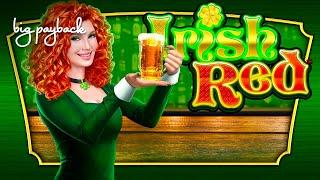 Irish Red Slot - NICE SESSION, ALL FEATURES!
