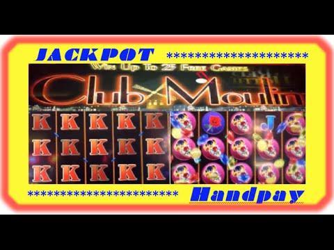 Club Moulin **HOT** machine **JACKPOT HANDPAY**