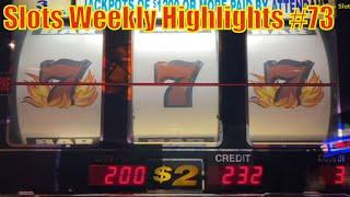 Slots Weekly Highlights #73 For you who are busy•Blazing 7's @ San Manuel Casino & Pechanga Resort