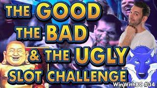 The GOOD ⋆ Slots ⋆ The BAD ⋆ Slots ⋆ & The UGLY ⋆ Slots ⋆Slot Machine CHALLENGE
