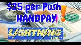 MAX BET $25/SPIN HAND PAY!! Lightning LInk Pearl