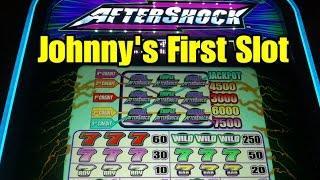 Aftershock!  Johnny's First Vegas Slot!  Quarters!