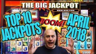 BIGGEST HITS •TOP 10 JACKPOTS of APRIL 2018! •HUGE WINS!