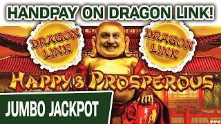 ★ Slots ★ HANDPAY on Dragon Link! ★ Slots ★ Happy & Prosperous Slots Makes Me a Happy & Prosperous M