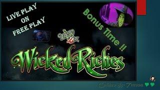 •LIVE PLAY on FREE PLAY• Wicked Riches • Slot Machine Bonuses • MAX BET(some)