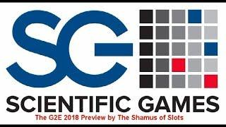 ++++ Scientific Games G2E Preview by The Shamus