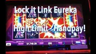 HANDPAY!!  Great session on Lock it Link Eureka High Limit slot machine
