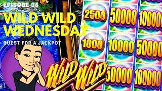 ⋆ Slots ⋆WILD WILD WEDNESDAY!⋆ Slots ⋆ QUEST FOR A JACKPOT [EP 06] ⋆ Slots ⋆ VIEWERS' CHOICE! Slot M