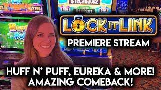 LOCK-IT LINK PREMIERE STREAM! $600 VS ALL LOCK-IT LINK SLOT MACHINES! AWESOME COMEBACK WIN!!